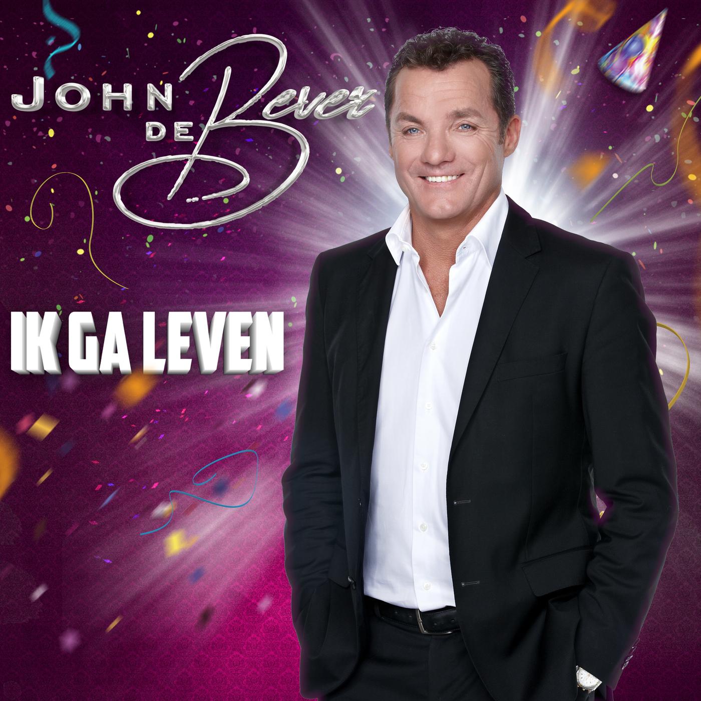 Nieuwe single John de Bever: 'Ik ga leven'