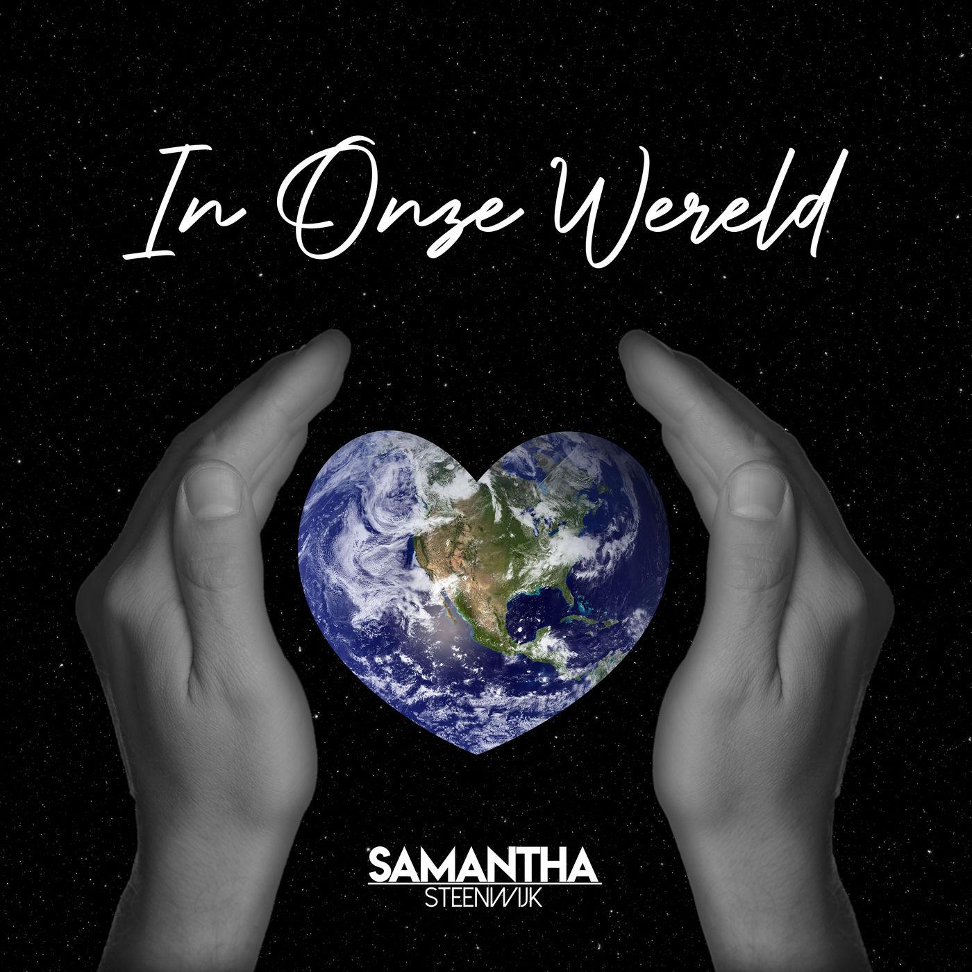 Nieuwe single Samantha van Steenwijk: 'In onze wereld'
