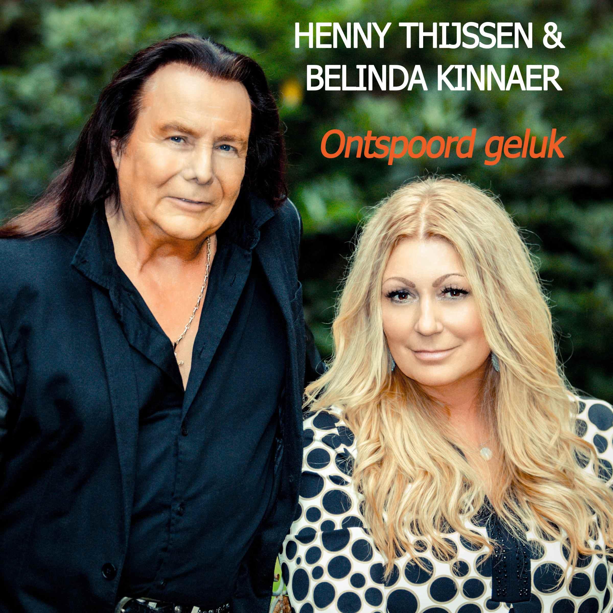 Nieuwe Single : Henny Thijssen & Belinda Kinnaer – Ontspoord Geluk