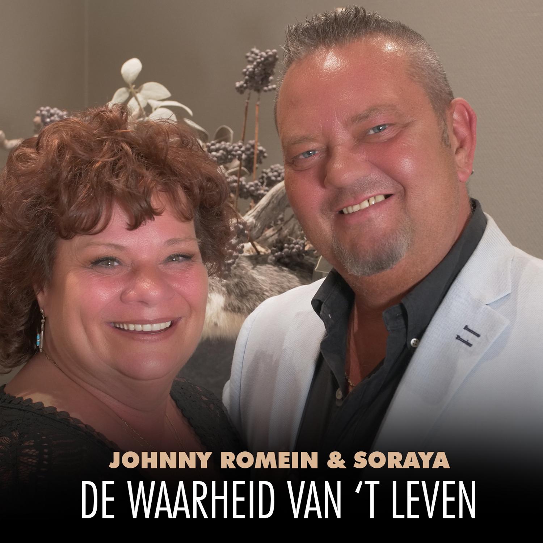 Nieuwe Single : Johnny Romein & Soraya – De Waarheid Van 't Leven