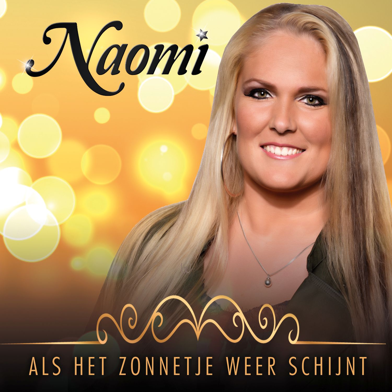 Nieuwe Single : Naomi – Als Het Zonnetje Weer Schijnt