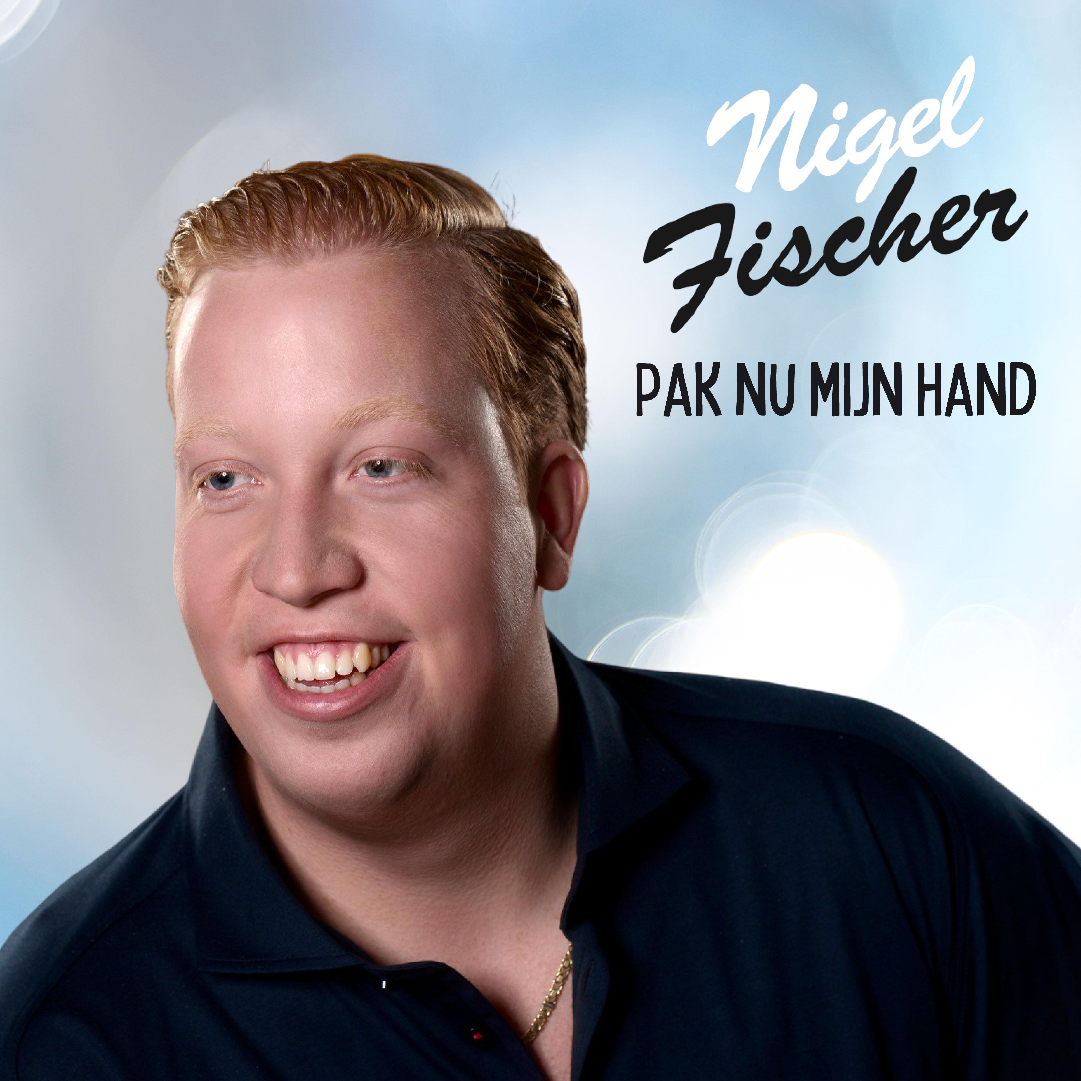 Nieuwe Single : Nigel Fischer – Pak nu mijn hand