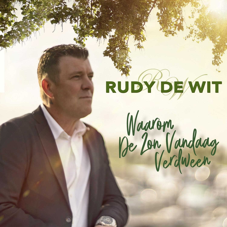 Nieuwe Single : Rudy de Wit – Waarom de zon vandaag verdween