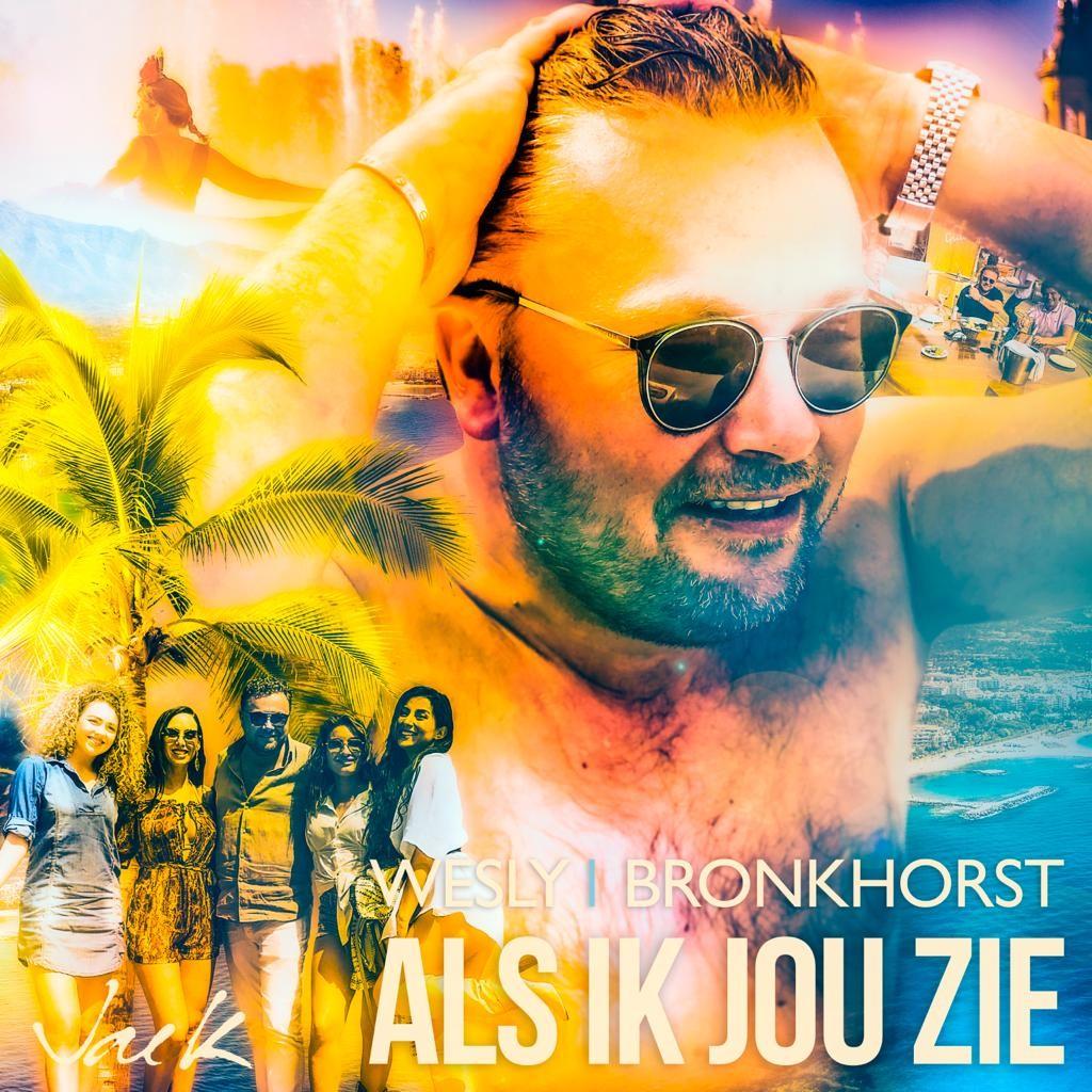 Nieuwe Single : Wesly Bronkhorst – Als Ik Jou Zie