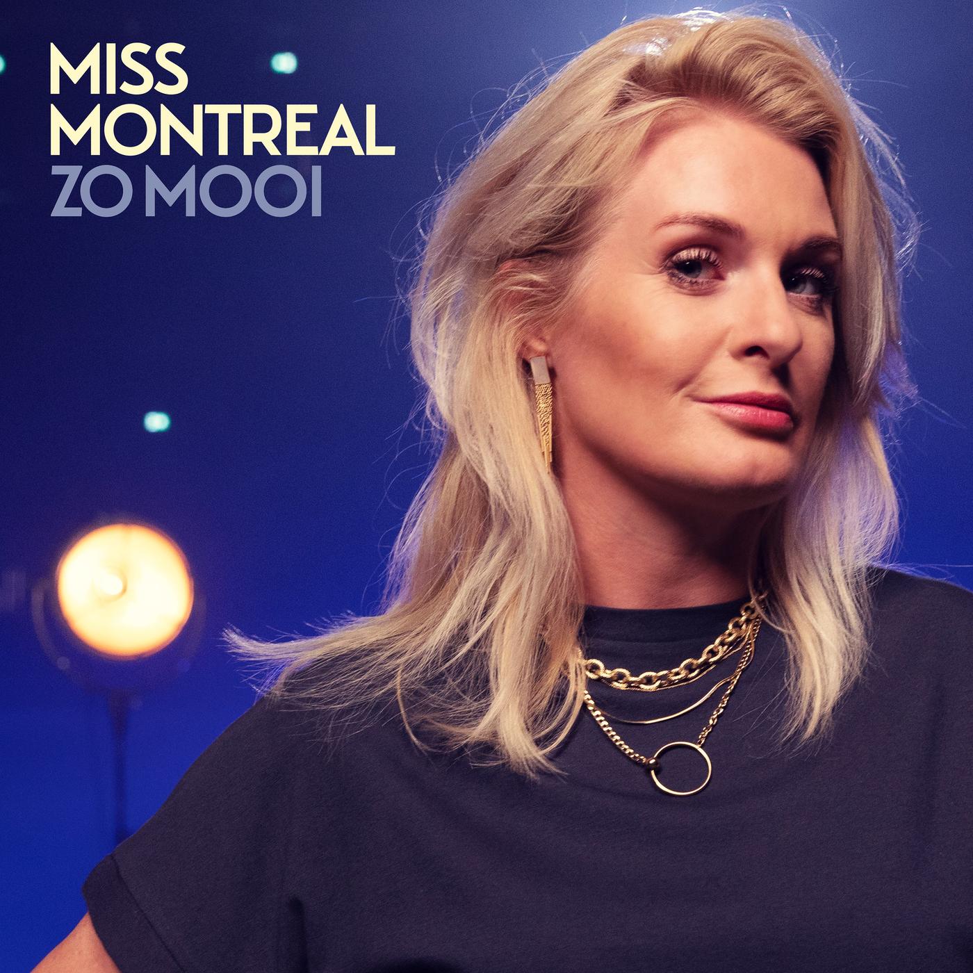 Nieuwe Single : Miss Montreal – Zo Mooi