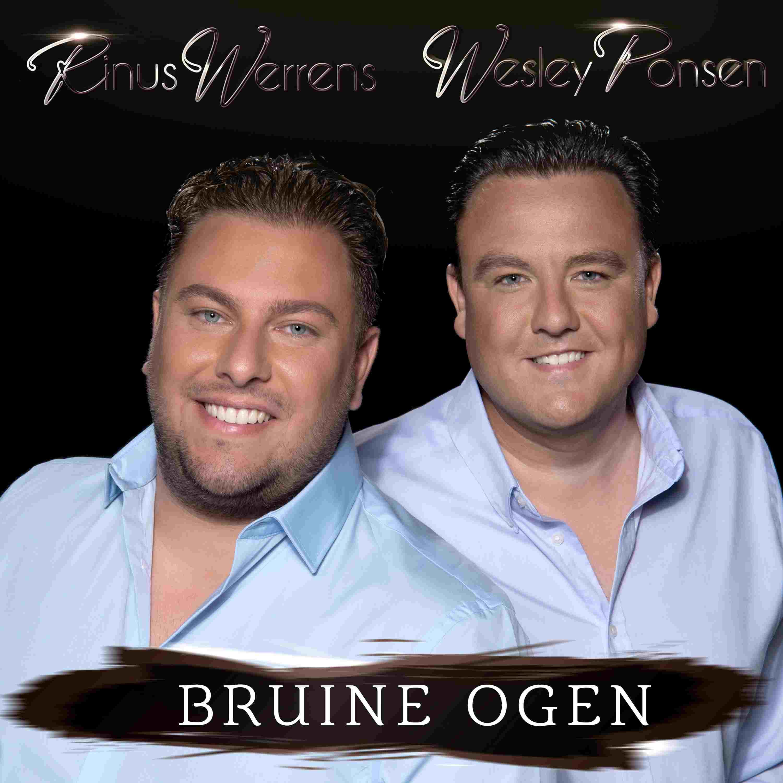 Nieuwe Single : Rinus Werrens & Wesley Ponsen – Bruine Ogen