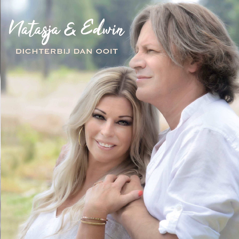Nieuwe Single : Natasja & Edwin – Dichterbij dan ooit