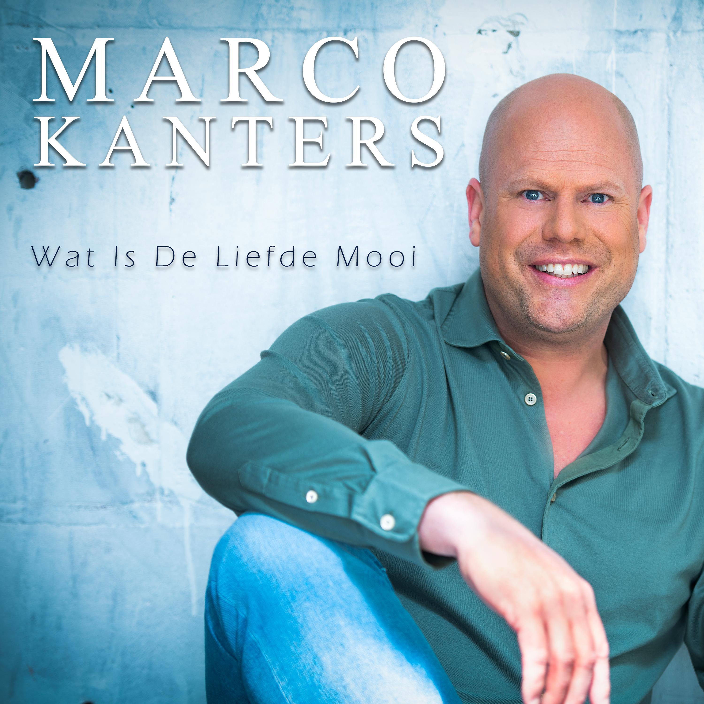 Nieuwe Single: Marco Kanters – Wat Is De Liefde Mooi