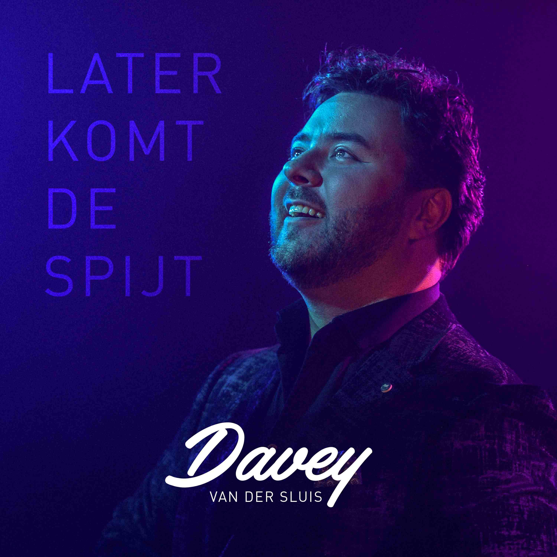 Nieuwe Single: Davey van der Sluis – Later Komt De Spijt