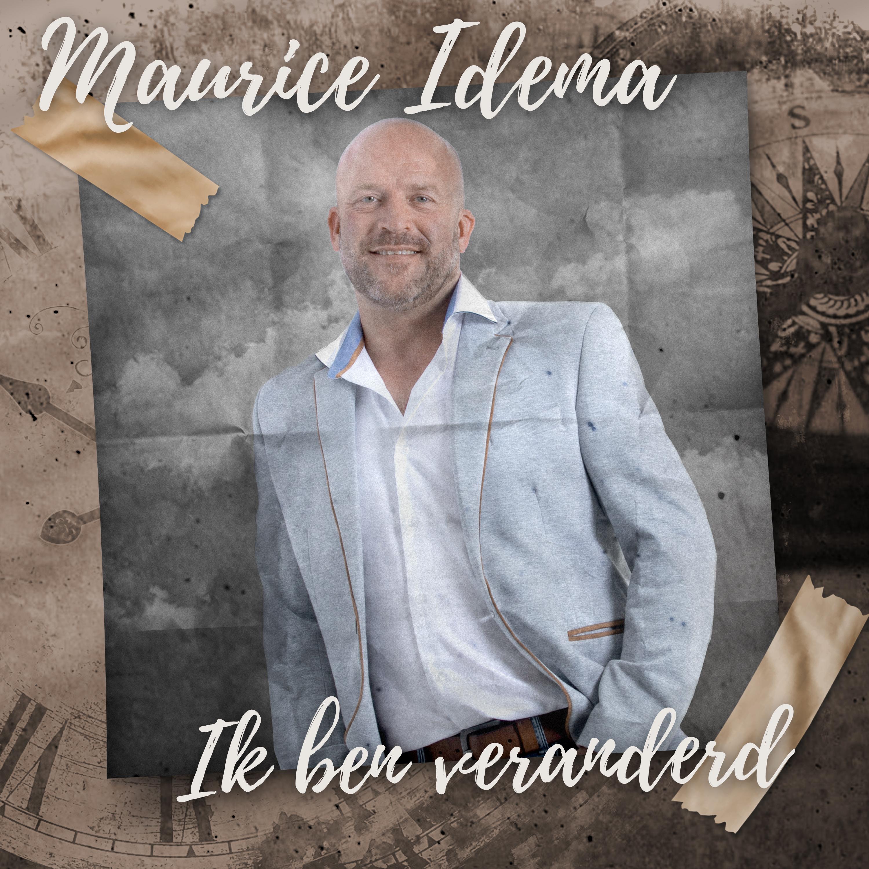 Nieuwe Single: Maurice Idema – Ik Ben Veranderd