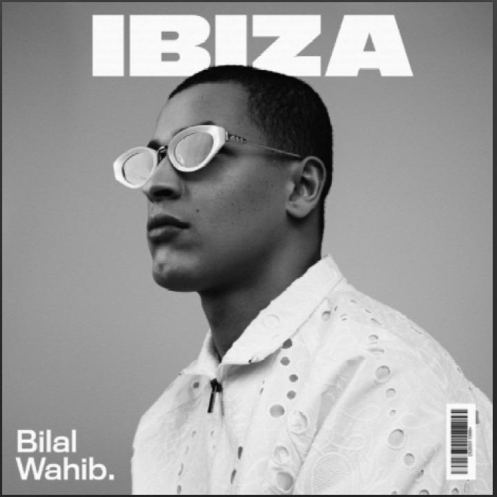 Nieuwe Single: Bilal Wahib – Ibiza