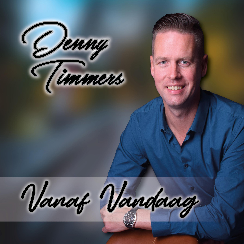 Nieuwe Single: Denny Timmers – Vanaf Vandaag