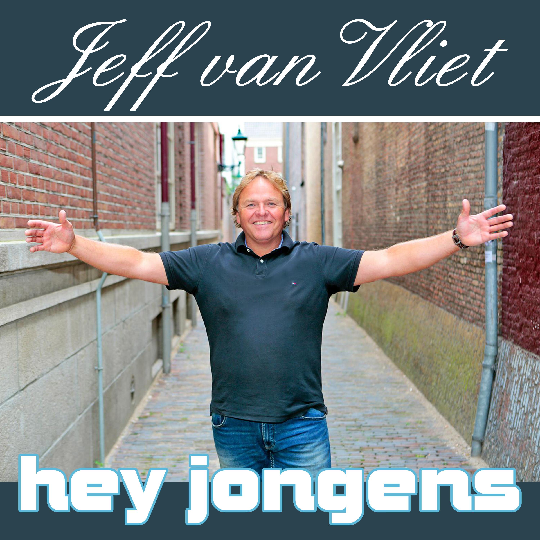 Nieuwe Single: Jeff van Vliet – Hey Jongens