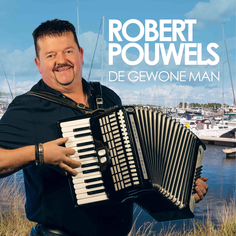 Nieuwe Single: Robert Pouwels – De Gewone Man