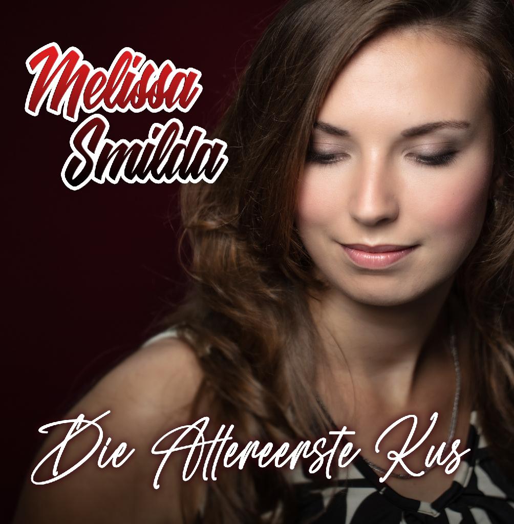 Nieuwe Single: Melissa Smilda – Die Allereerste Kus